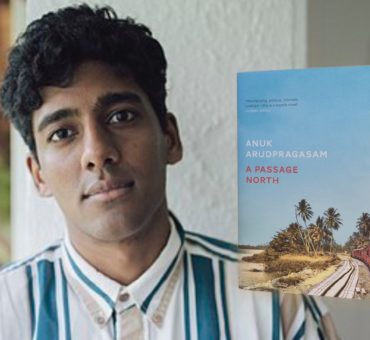 A Passage North by Anuk Arudpragasam is long listed for the Booker Prize